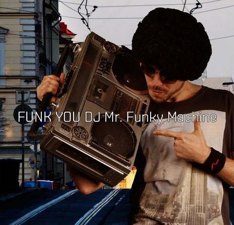 AKROPOLIS: FUNK YOU DJ MR.FUNKY MACHINE